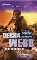 Debra Webb Decoded Large Print