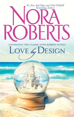 Nora Roberts Love By Design