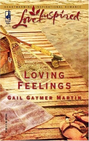 Gail Gaymer Martin Loving Feelings