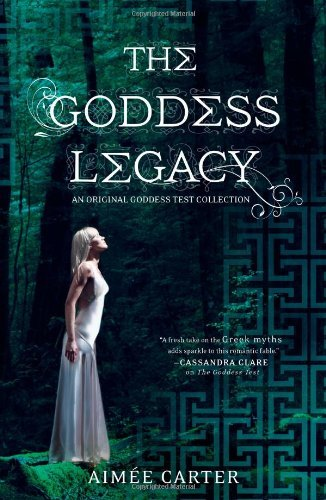 Aimee Carter The Goddess Legacy