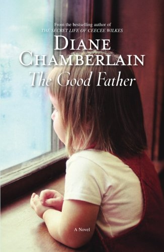 Diane Chamberlain Good Father The
