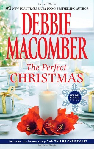 Debbie Macomber The Perfect Christmas