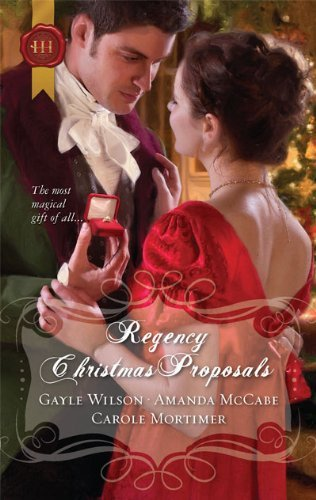 Gayle Wilson Regency Christmas Proposals The Soldier's Christmas Miracle\snowbound And Sed