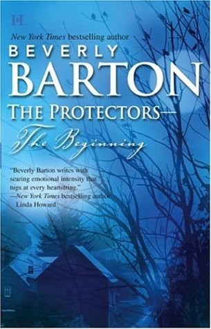 Beverly Barton The Protectors The Beginning This Side Of Heaven