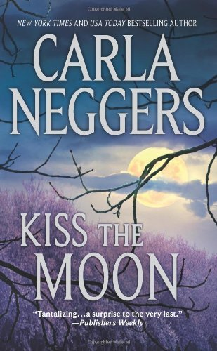 Carla Neggers Kiss The Moon