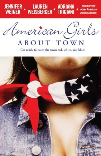 Jennifer Weiner American Girls About Town
