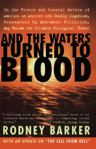 Rodney S. Barker And The Waters Turned To Blood