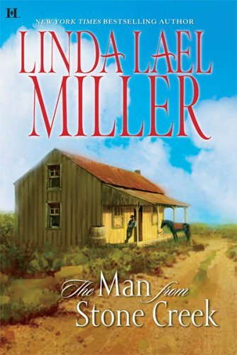 Linda Lael Miller The Man From Stone Creek