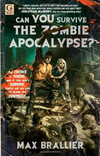 Max Brallier Can You Survive The Zombie Apocalypse?