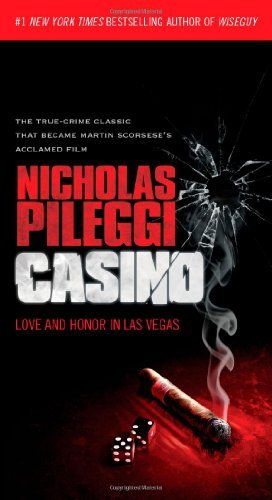 Nicholas Pileggi Casino Love And Honor In Las Vegas