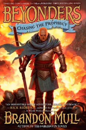 Brandon Mull Chasing The Prophecy