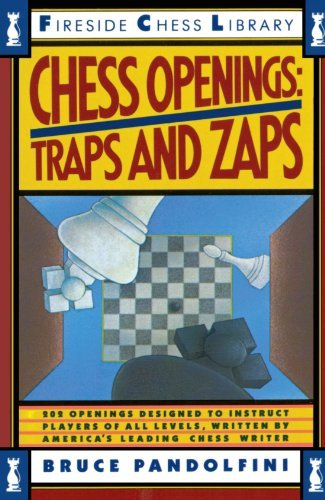 Bruce Pandolfini Chess Openings Traps And Zaps