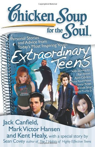 Jack Canfield Chicken Soup For The Soul Extraordinary Teens Personal Stories And Advice