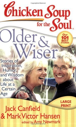Jack Canfield Older & Wiser Stories Of Inspiration Humor And Wisdom About L Large Print Large Print