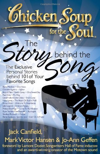 Jack Canfield Chicken Soup For The Soul The Story Behind The Song The Exclusive Personal