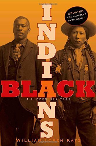 William Loren Katz Black Indians A Hidden Heritage Updated