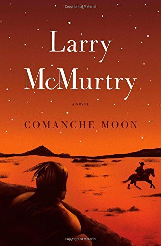 Larry Mcmurtry Comanche Moon