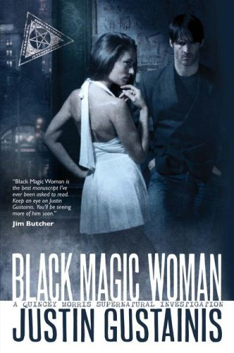 Justin Gustainis Black Magic Woman
