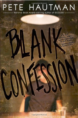 Pete Hautman Blank Confession Reprint