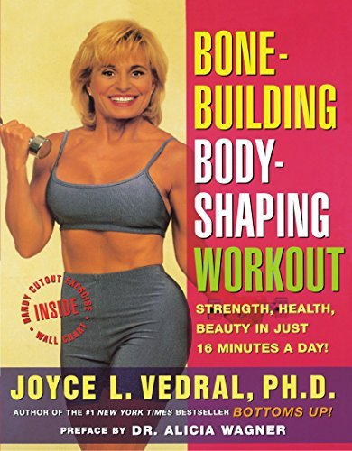 Joyce L. Vedral Bone Building Body Shaping Workout Strength Health Beauty In Just 16 Minutes A Day Original