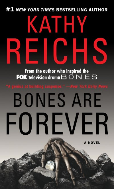 Kathy Reichs Bones Are Forever