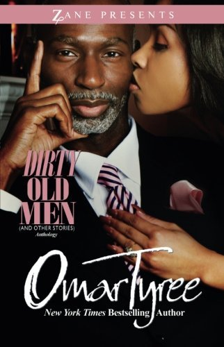 Omar Tyree Dirty Old Men (and Other Stories) Anthology
