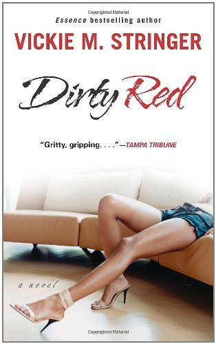 Vickie M. Stringer Dirty Red