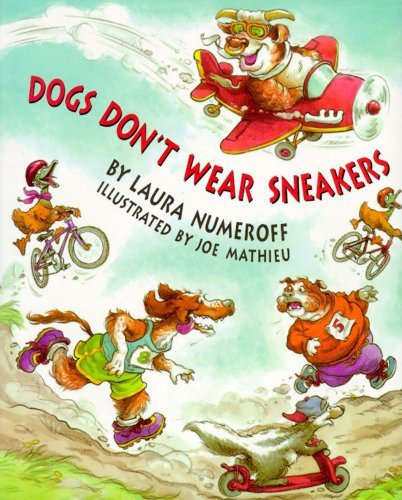 Laura Numeroff Dogs Don't Wear Sneakers