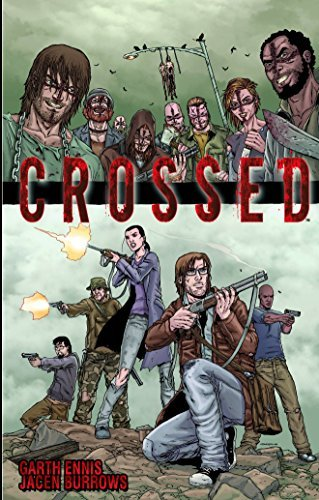Garth Ennis Crossed Volume 1
