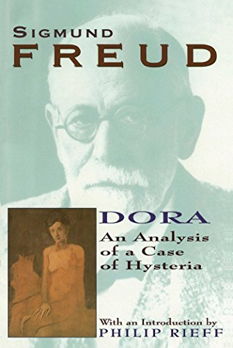 Sigmund Freud Dora An Analysis Of A Case Of Hysteria