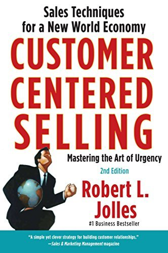 Rob Jolles Customer Centered Selling Sales Techniques For A New World Economy