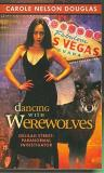 Carole Nelson Douglas Dancing With Werewolves Delilah Street Paranormal Investigator