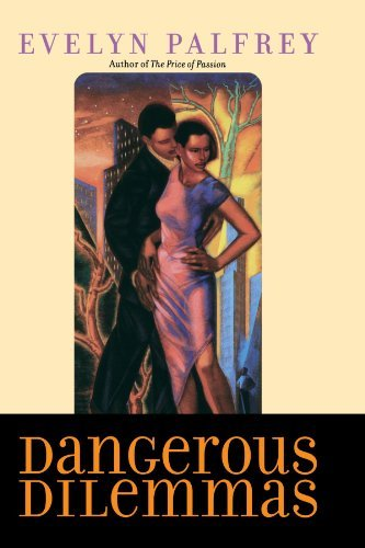 Evelyn Palfrey Dangerous Dilemmas