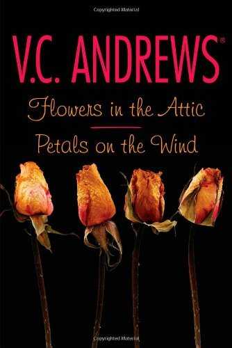 V. C. Andrews Flowers In The Attic Petals On The Wind Bind Up