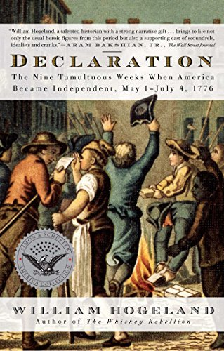 William Hogeland Declaration The Nine Tumultuous Weeks When America Became Ind