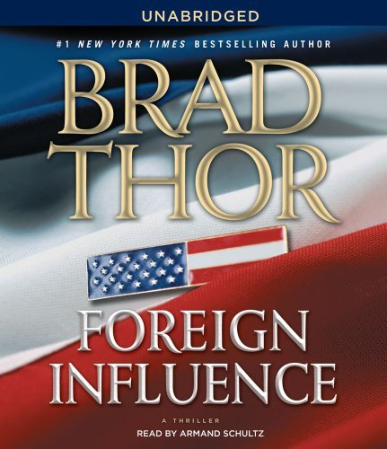 Brad Thor Foreign Influence
