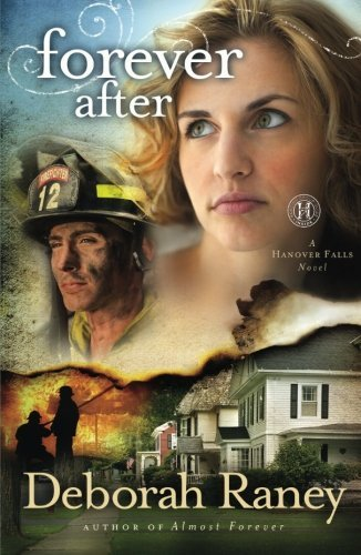 Deborah Raney Forever After A Hanover Falls Novel