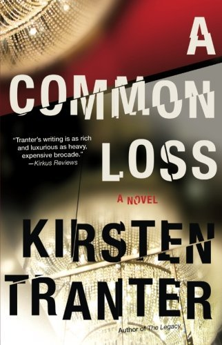Kirsten Tranter A Common Loss