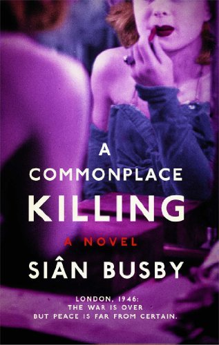 Sian Busby A Commonplace Killing