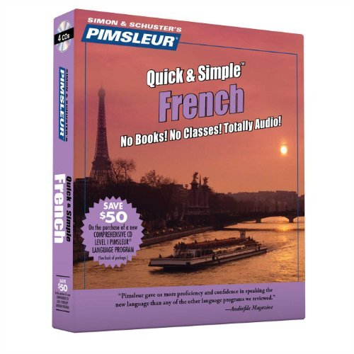 Pimsleur Pimsleur French Quick & Simple Course Level 1 Le Learn To Speak And Understand French With Pimsleu 0002 Edition;revised