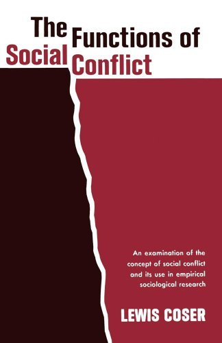 Lewis A. Coser The Functions Of Social Conflict