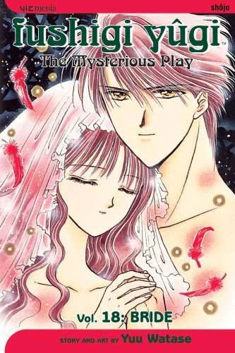 Yuu Watase Fushigi Yugi Volume 18 The Mysterious Play