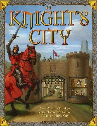 Philip Steele A Knight's City With Amazing Pop Ups And An Interactive Tour Of L