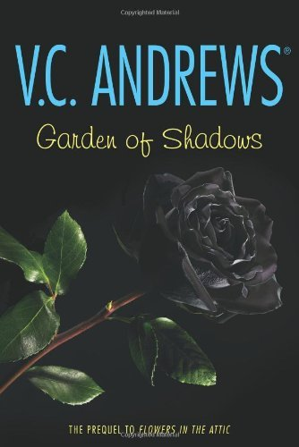 V. C. Andrews Garden Of Shadows