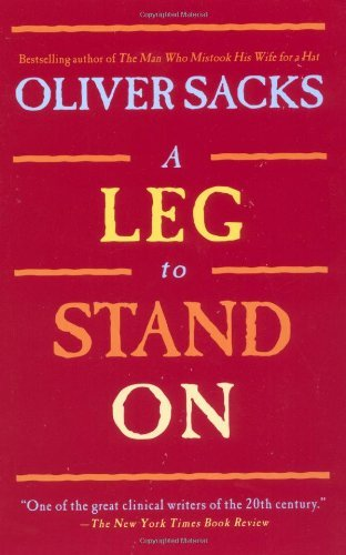 Oliver Sacks A Leg To Stand On
