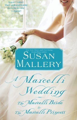 Susan Mallery A Marcelli Wedding The Marcelli Bride & The Marcelli Princess