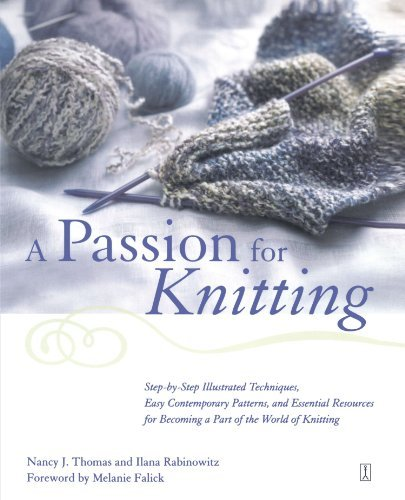 Nancy Thomas A Passion For Knitting Step By Step Illustrated Techniques Easy Contemp