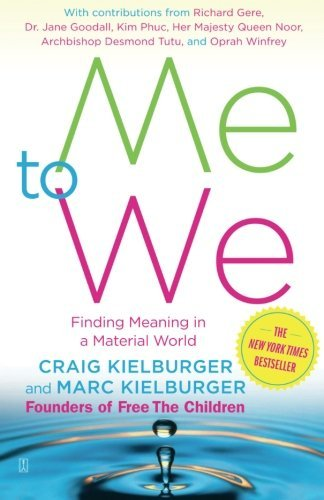 Craig Kielburger Me To We Finding Meaning In A Material World