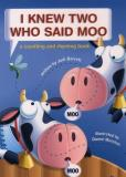Judi Barrett I Knew Two Who Said Moo A Counting And Rhyming Book