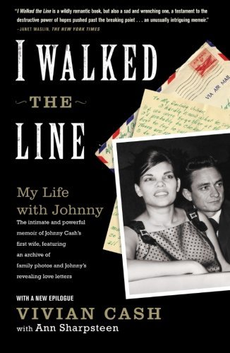 Vivian Cash I Walked The Line My Life With Johnny